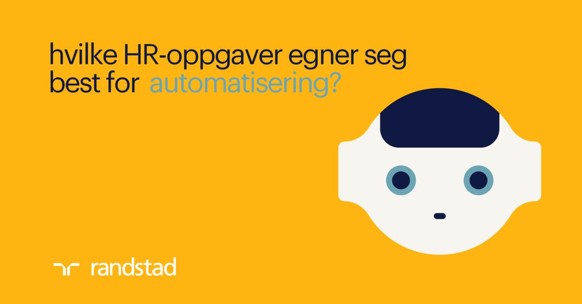 Hvilke HR-oppgaver egner seg best for automatisering?